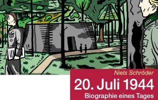 "Graphic-Novel ""20. Juli 1944 – Biographie eines Tages"""